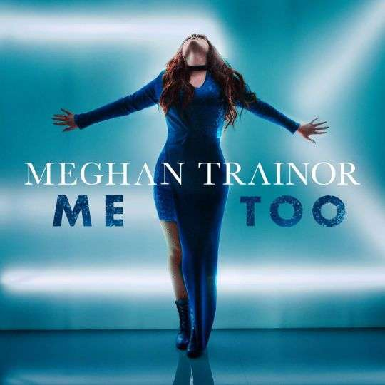 Coverafbeelding Meghan Trainor - Me too
