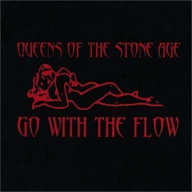 Coverafbeelding Go With The Flow - Queens Of The Stone Age