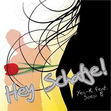 Coverafbeelding Hey Schatje! - Yes-r Feat. Soesi B