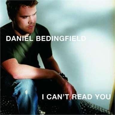 Coverafbeelding I Can't Read You - Daniel Bedingfield