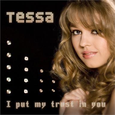 Coverafbeelding Tessa - I Put My Trust In You
