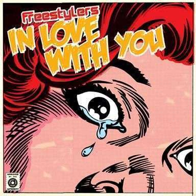 Coverafbeelding Freestylers - In Love With You
