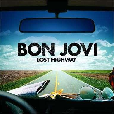 Coverafbeelding Lost Highway - Bon Jovi