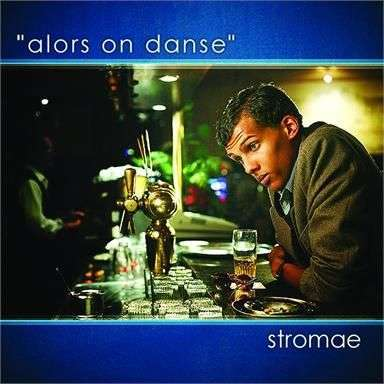 Coverafbeelding Alors On Danse - Stromae