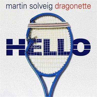 Coverafbeelding Hello - Martin Solveig & Dragonette