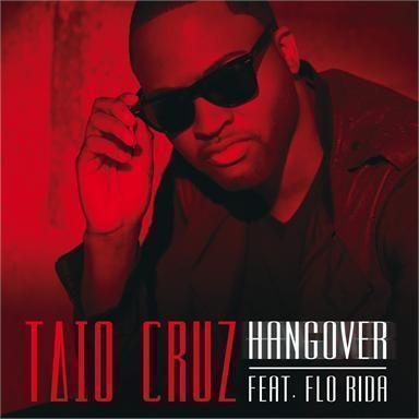 Coverafbeelding Hangover - Taio Cruz Feat. Flo Rida