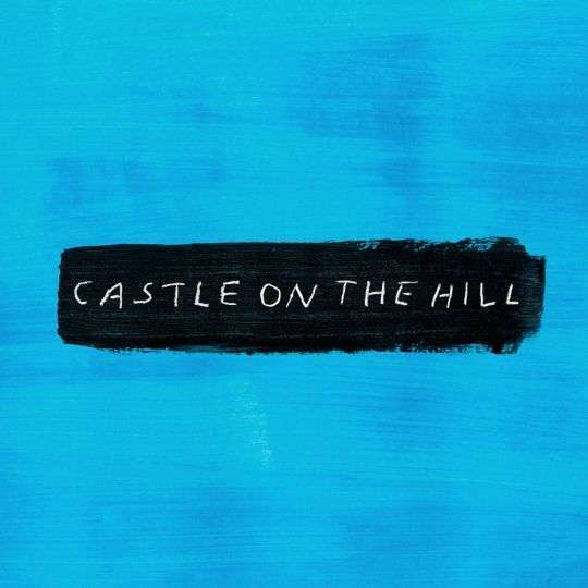 Coverafbeelding Ed Sheeran - castle on the hill
