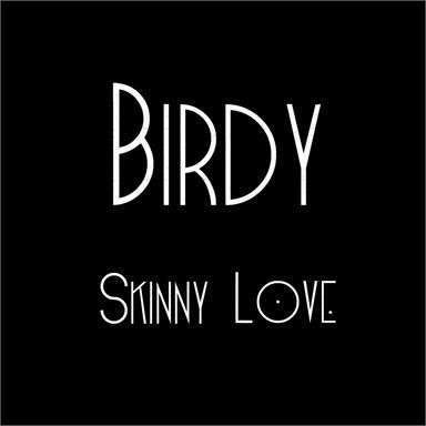 Coverafbeelding Birdy - Skinny love