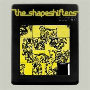 Coverafbeelding Pusher - The Shapeshifters
