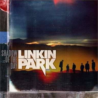 Coverafbeelding Shadow Of The Day - Linkin Park