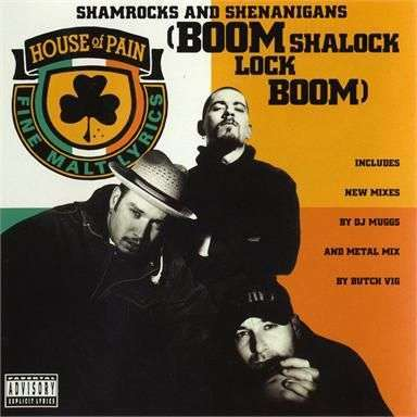 Coverafbeelding Shamrocks And Shenanigans - House Of Pain