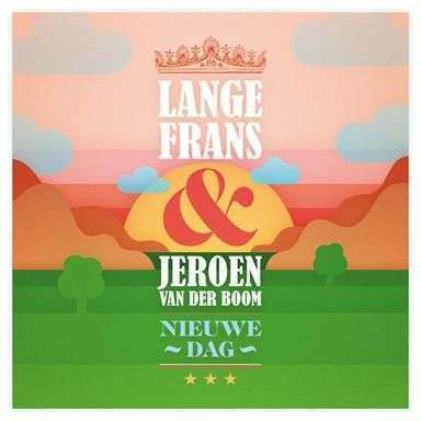 Coverafbeelding Nieuwe Dag - Lange Frans & Jeroen Van Der Boom