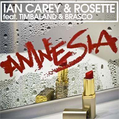 Coverafbeelding Amnesia - Ian Carey & Rosette Feat. Timbaland & Brasco
