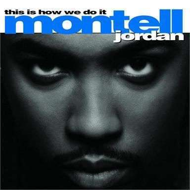 Coverafbeelding Montell Jordan - Somethin' 4 Da Honeyz