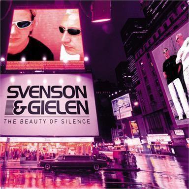 Coverafbeelding The Beauty Of Silence - Svenson + Gielen