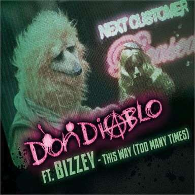 Coverafbeelding Don Diablo ft. Bizzey - This Way (Too Many Times)