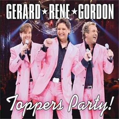 Coverafbeelding Toppers Party! - Gerard & Rene & Gordon
