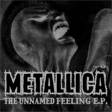 Coverafbeelding The Unnamed Feeling - Metallica