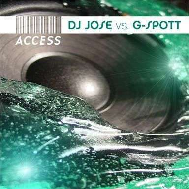 Coverafbeelding Access - Dj Jose Vs G-Spott