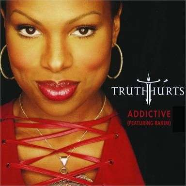 Coverafbeelding Addictive - Truth Hurts (Featuring Rakim)