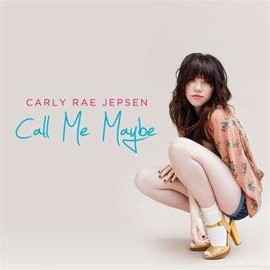 Coverafbeelding Call Me Maybe - Carly Rae Jepsen