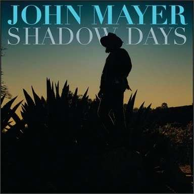 Coverafbeelding Shadow Days - John Mayer