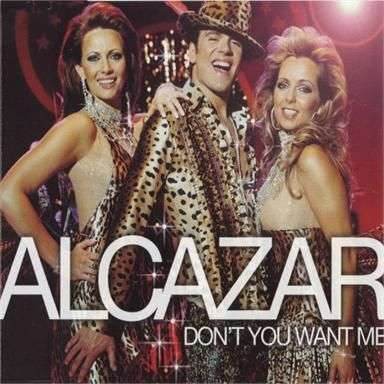 Coverafbeelding Don't You Want Me - Alcazar