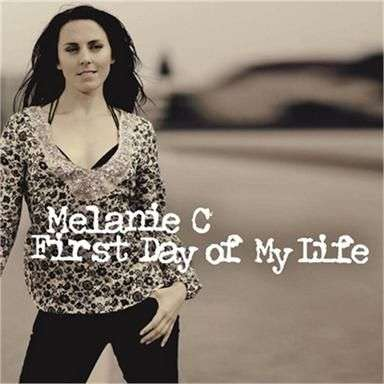 Coverafbeelding First Day Of My Life - Melanie C