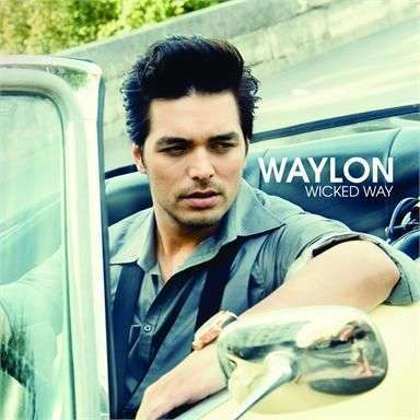 Coverafbeelding Wicked Way - Waylon