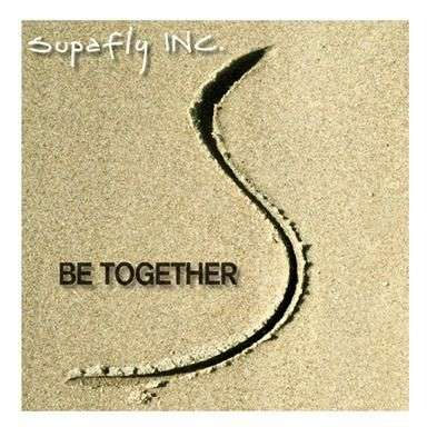 Coverafbeelding Supafly Inc. - Be together