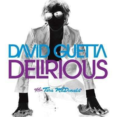 Coverafbeelding Delirious - David Guetta Feat. Tara Mcdonald