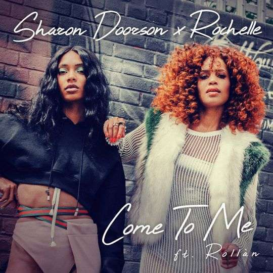Coverafbeelding Come To Me - Sharon Doorson X Rochelle Ft. Rollàn