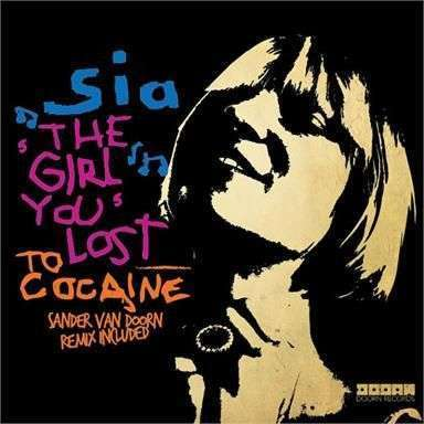 Coverafbeelding Sia - The girl you lost to cocaine