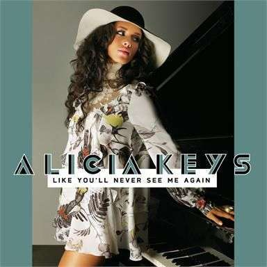 Coverafbeelding Alicia Keys - Like you'll never see me again