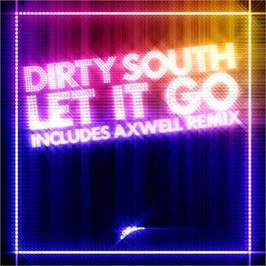 Coverafbeelding Dirty South - Let It Go