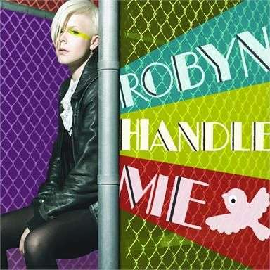 Coverafbeelding Handle Me - Robyn