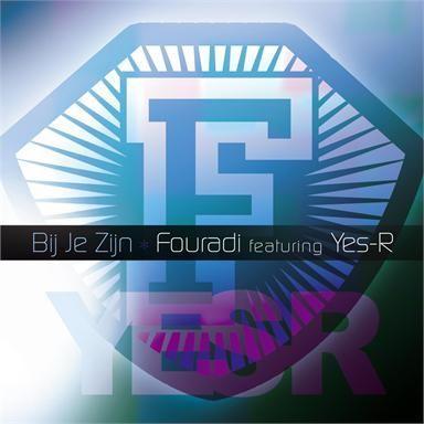 Coverafbeelding Bij Je Zijn - Fouradi Featuring Yes-R