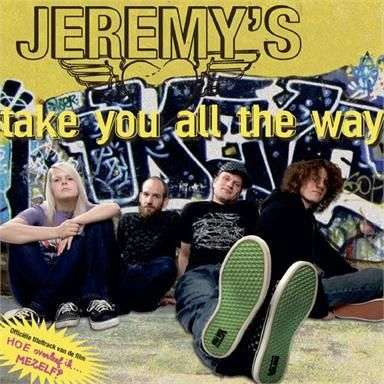 Coverafbeelding Jeremy's - Take you all the way