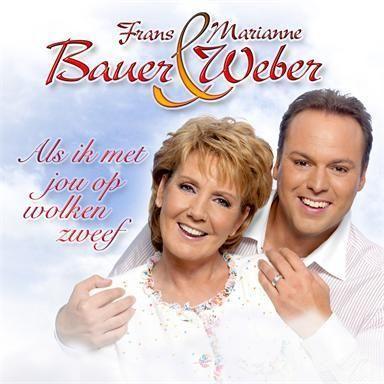 Coverafbeelding Als Ik Met Jou Op Wolken Zweef - Frans Bauer & Marianne Weber
