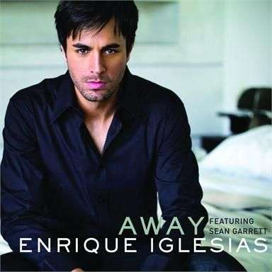 Coverafbeelding Away - Enrique Iglesias Featuring Sean Garrett