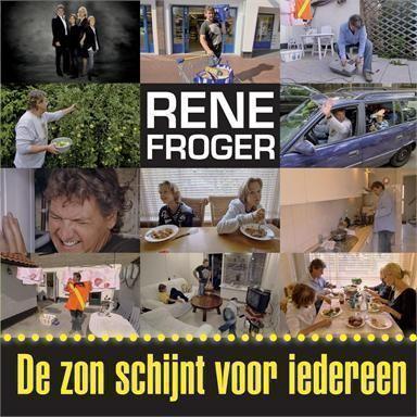 Coverafbeelding De Zon Schijnt Voor Iedereen - Rene Froger