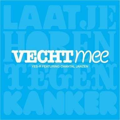 Coverafbeelding Vecht Mee - Yes-r Featuring Chantal Janzen