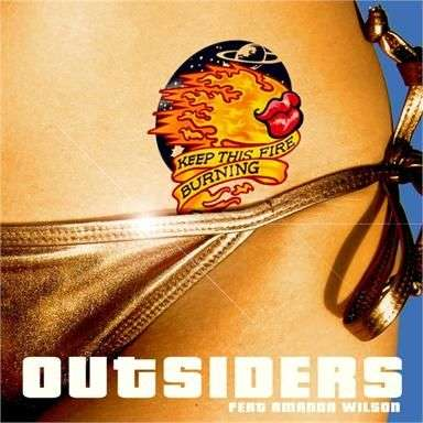 Coverafbeelding Keep This Fire Burning - Outsiders Feat Amanda Wilson