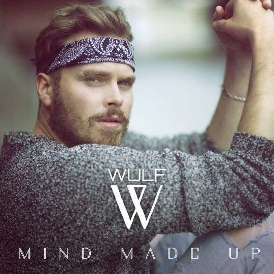 Coverafbeelding Mind Made Up - Wulf