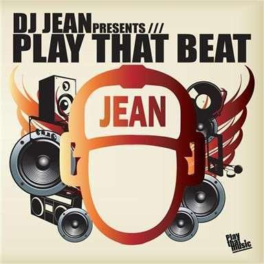 Coverafbeelding Play That Beat - Dj Jean
