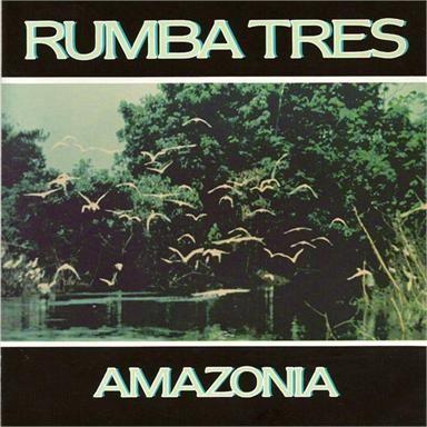 Coverafbeelding Amazonia - Rumba Tres