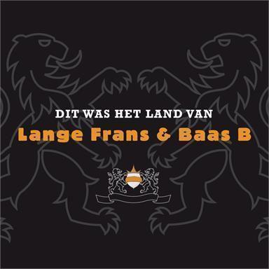 Coverafbeelding Dit Was Het Land Van - Lange Frans & Baas B