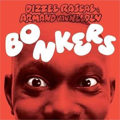 Coverafbeelding Bonkers - Dizzee Rascal And Armand Van Helden