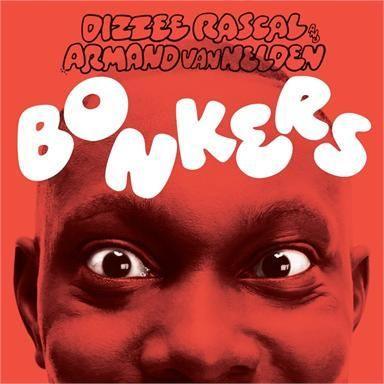 Coverafbeelding Bonkers - Dizzee Rascal And Armand Van Helden