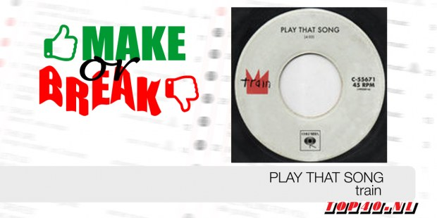 Make Or Break: Play That Song